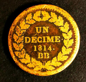 Un Décime 1814 BB  POINT APRES DECIME ET 1814 PREMIER EMPIRE NAP 1ER