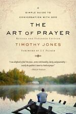 The Art of Prayer: A Simple Guide to Conversation with God
