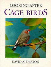 Looking After Cage Birds by David Alderton (Paperback, 1995)