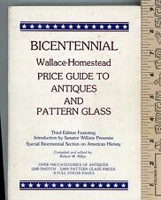 Bicentennial Price Guide to Antiques and Pattern Glass