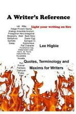 A Writer's Reference: Light Your Writing on Fire
