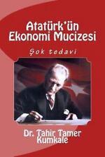 Ataturk'un Ekonomi Mucizesi by Tahir Kumkale (2013, Paperback)
