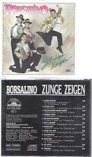 CD--BORSALINO--ZUNGE ZEIGEN--
