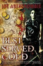 Joe Abercrombie, Best Served Cold, Hardcover, US 1st Edition, 1st Printing Fine