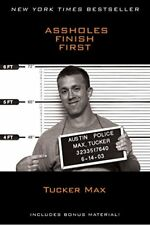 ASSHOLES FINISH FIRST Tucker Max English Book Buch Funny OV englisch English TOP