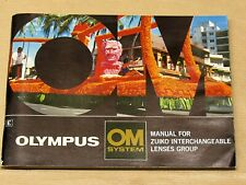 OLYMPUS OM SYSTEM MANUAL FOR ZUIKO INTERCHANGEABLE LENS
