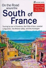 On the Road Around South of France : Driving Holiday's in Southern France by Sh