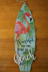 THANKFUL FOR TIME SPENT AT THE BEACH Flamingo Surfboard Sign Tiki Bar Home Decor