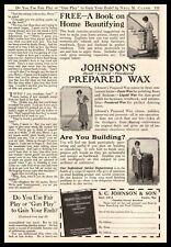 1922 Johnson's Paste Liquid Powdered Prepared Wax For Floors Furniture Print Ad