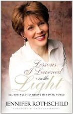 Lessons I Learned in the Light: All You Need to Th