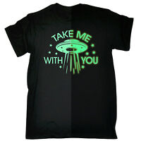 Glow In The Dark Take Me With You UFO MENS T-SHIRT tee birthday martians sci fi