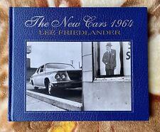 Lee Friedlander : The New Cars 1964