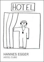 Hotel Cubo,  di Hannes Egger,  216,  Youcanprint- ER