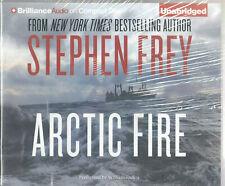 ARCTIC FIRE by Stephen Frey (2012 CD Unabridged) (D3)