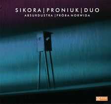 CD SIKORA PRONIUK DUO Absurdustra Próba Norwida