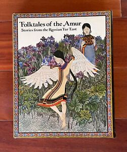 Folk Tales of the Amur - Stories from the Russian Far East