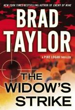 A Pike Logan Thriller: The Widow's Strike Bk. 4 by Brad Taylor (2013, Hardcover)