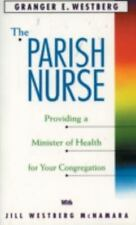 Parish Nurse, Westberg, Granger E., Good Book