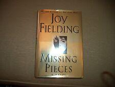 Missing Pieces by Joy Fielding (1997, HBDJ)