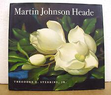Martin Johnson Heade by Theodore E. Jr. Stebbins 1999 HB/DJ Yale Press First Ed.
