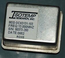 ISOTEMP 131-103 OCXO OSCILLATOR 13MHz sinewave +12V