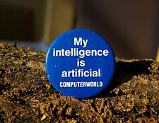 My Intelligence is artificial Computerworld Retro Computer Metal Pin Pinback