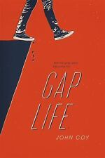 Gap Life by John Coy (2016, Hardcover) NEW