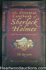 The Oriental Casebook of Sherlock Holmes by Ted Riccardi Signed - High Grade