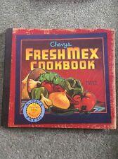 The Chevys and Rio Bravo Fresh Mex Cookbook by Ten Speed Press (Hardback, 2000)