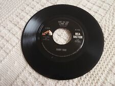 BOBBY BARE DON'T DO LIKE I DONE SON/A LITTLE BIT LATER ON DOWN THE LINE RCA M-