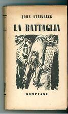 STEINBECK JOHN LA BATTAGLIA BOMPIANI 1940 I° EDIZ.