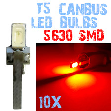 10x 5630 SMD LED T5 auto lampen Interieur Tuning Dashboards 12V Red 2E7 2E7.10-A