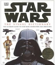 The Visual Dictionary of Star Wars, Episodes IV, V, & VI: The Ultimate Guide to
