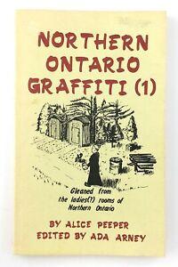 Northern Ontario Graffiti 1981 Highway Book Shop Cobalt Ontario T647