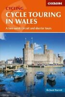 Cycle Touring in Wales A two-week circuit and shorter tours 9781852849887