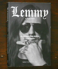 LEMMY - LA SOTTILE LINEA BIANCA autobiografia - Baldini Castoldi Dalai 2004