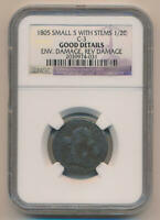 1805 Small 5 With Stems Draped Bust Half Cent. Plain 4 No Stems. C-3 NGC Good