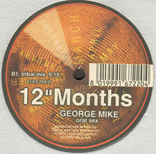 GEORGE MIKE - Oral Sex - 12 Months