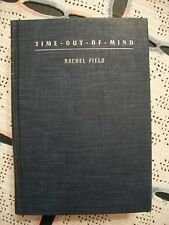 Time Out of Mind (Rachel Field, 1935 1st Edition Hardcover)