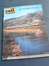 vie du rail 1975 1491 PONS BARBEZIEUX ARCHIAC UZèS NOZIèRES BRIGNON RENFE CHAMAR