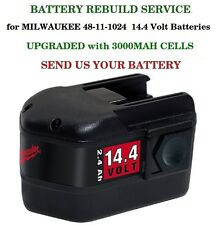 REBUILD SERVICE  for Milwaukee 48-11-1024 14.4 Volt Battery UPGRADED to 3000 MAH
