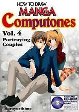 How To Draw Manga Computones Volume 4: Portraying Couples How to Draw Manga Gr