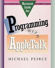 Programming with Appletalk by Michael Peirce (1991, Hardcover)