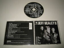 THE JEFF HEALEY BANDE/HELL TO PAYER(ARISTA/ARCD-8632)CD ALBUM