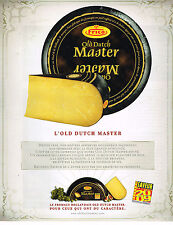 PUBLICITE ADVERTISING 114  2009  OLD DUTCH MASTER  fromage hollandais saveur 200