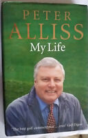 SIGNED Peter Alliss My Life 2004 1st edition Hardback