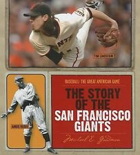 The Story of the San Francisco Giants (Baseball: the Great American Ga-ExLibrary