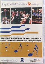 """GEELONG'S CONCERT OF THE DECADE """"V""""  Recorded at Costa Hall DVD"""