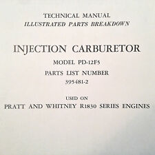 Bendix Injection Carburetor PD-12F5 Parts Manual used on Pratt Whitney R1830