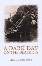 A Dark Day On The Blaskets
